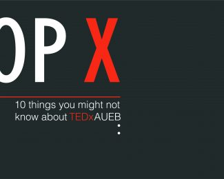 Top 10 facts about TEDxAUEB